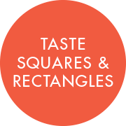 Taste Squares and Rectangles