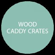 Wood Caddies