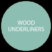 Wood Underliners